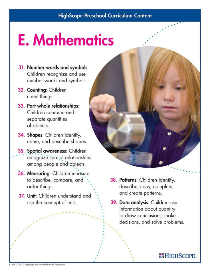 "Much more than rote counting, mathematics for preschoolers includes asking ""how many?"" questions, exploring shapes, comparing sizes, exploring patterns, and collecting and interpreting quantitative information."