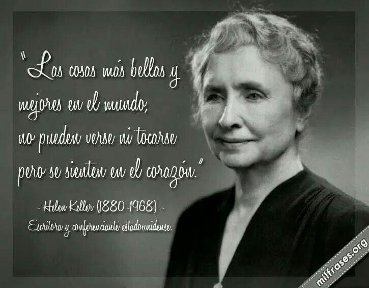 Heller Keller (1880-1968) Escritora y Conferencista estadounidense  Hellen Keller me inspira porque a pesar de quedar ciega, sorda y muda desde muy temprana edad, trascendió sus limitaciones y se convirtió en una gran escritora y conferencista internacional.