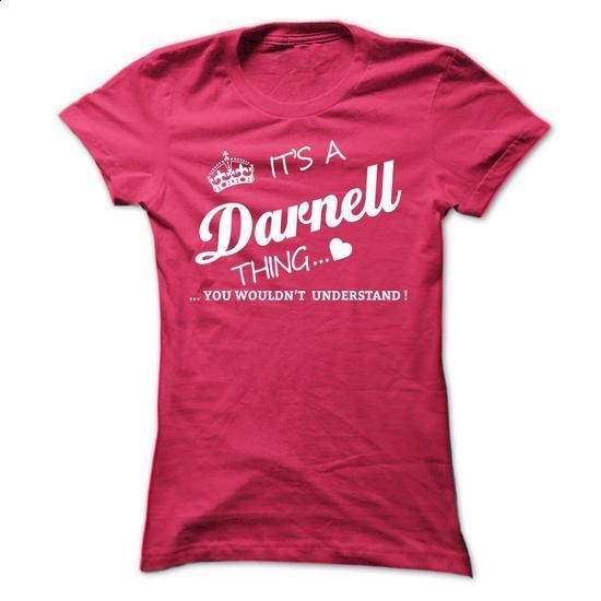 Its A DARNELL Thing - #style #earl sweatshirt hoodie. GET YOURS => https://www.sunfrog.com/Names/Its-A-DARNELL-Thing-yyyjd-Ladies.html?60505