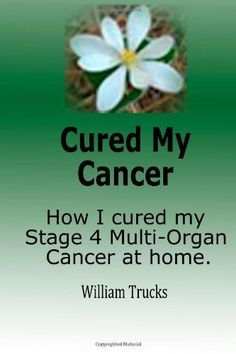 Bill Trucks heals stage 4 liver cancer that had metastasized to the pancreas and kidney with black salve.