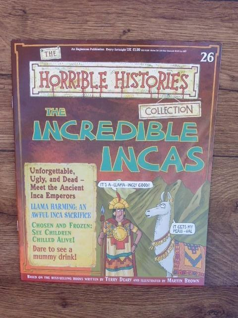 THE HORRIBLE HISTORIES COLLECTION MAGAZINE NO.26 THE INCREDIBLE INCAS