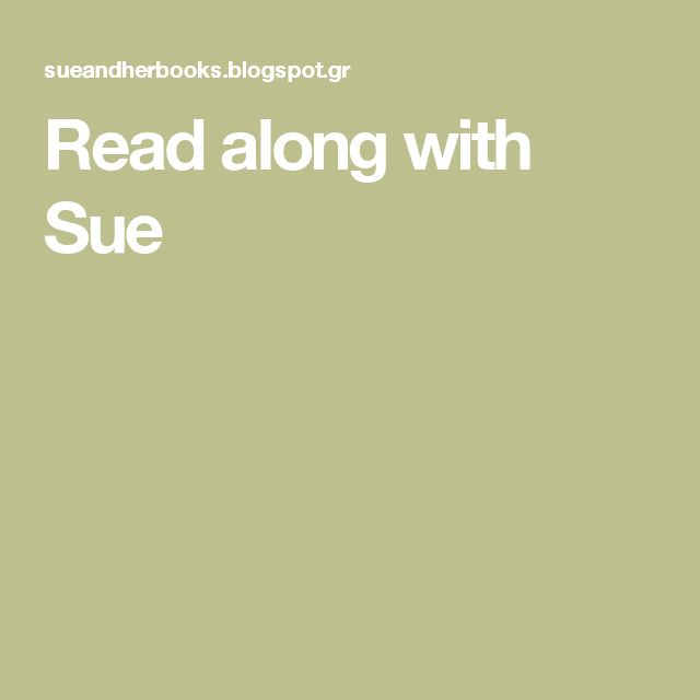 Read along with Sue