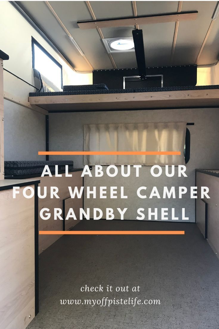 Contemplating a truck camper purchase? Check out our Four Wheel