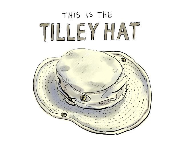 Tilley, the best hat in the world.