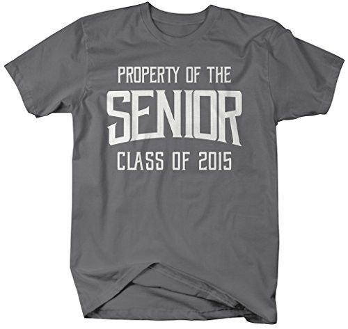 Shirts By Sarah Men's Property Of Senior Class 2015 T-Shirt Graduate Shirts