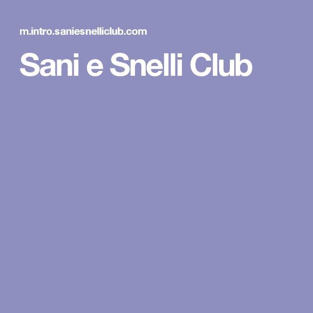 Sani e Snelli Club