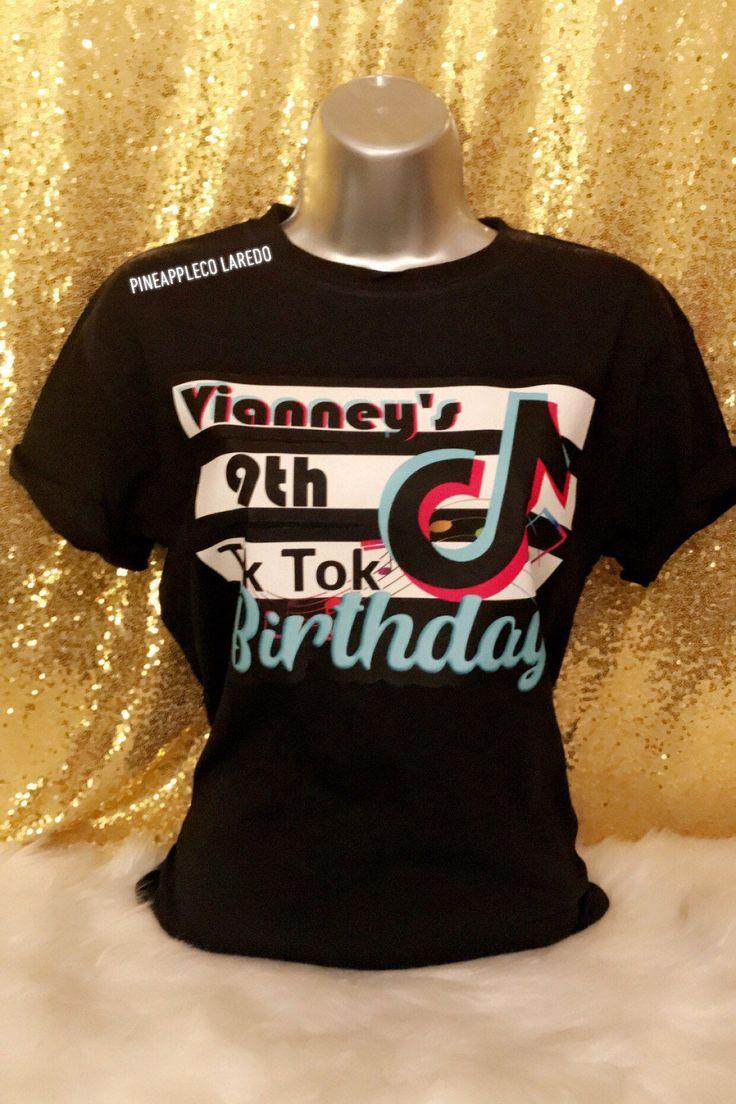 tik tok birthday shirt personalized tiktok birthday shirts etsy birthday shirts