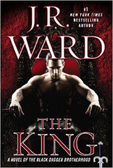 The King: A Novel of the Black Dagger Brotherhood: J.R. Ward: 9780451417053: Amazon.com: Books