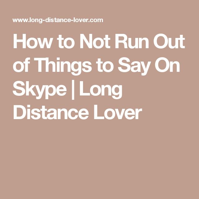 Long Distance Relationships How Skype Is Pushing You Farther Apart