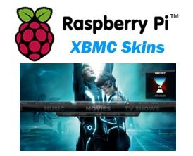 5 Best XBMC skins for Raspberry Pi  https://www.htpcbeginner.com/xbmc-skins-for-raspberry-pi/  The default XBMC skin, Confluence, is great but let us take a look at a few good XBMC skins for Raspberry Pi. It is critical that you choose the right skin for Raspberry Pi or risk taking a performance hit on Pi's modest hardware. This is even more important if you are not planning to overclock your Raspberry Pi.