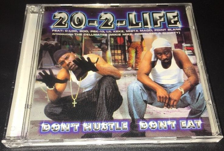 Don'T Hustle Don'T Eat by 20 2 Life CD 2000 Inmate Records Texas G Funk 798688000527 | eBay