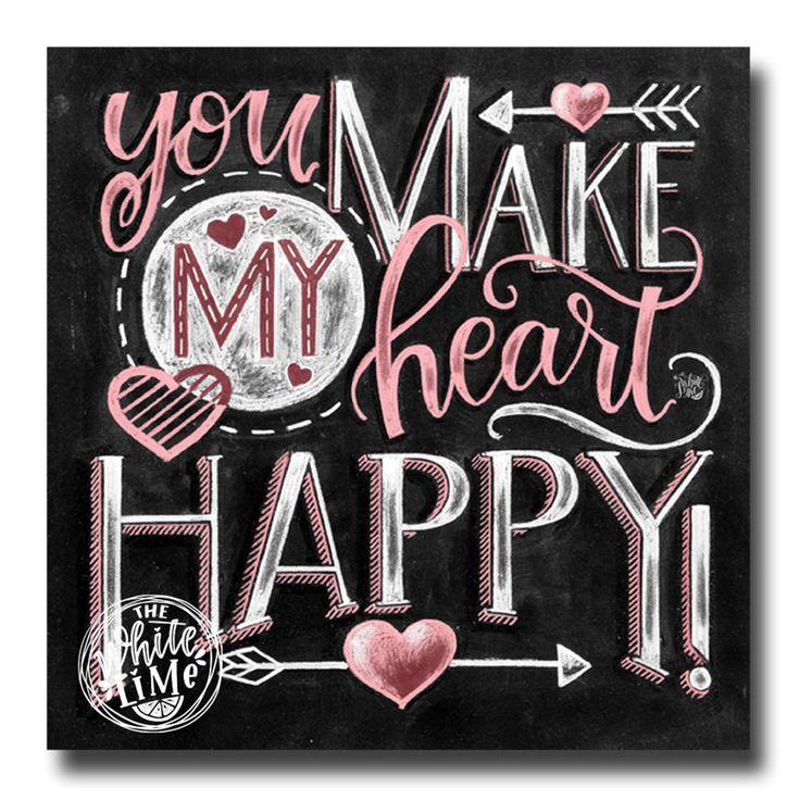 Love You More, Love Sign, You Make My Heart Happy, Love Art, Chalkboard Art, Chalk Art, Valentine's Day Gift, Love Print