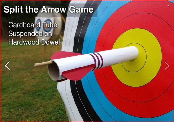Archery game - one larger arrow consisting of an arrow painted cardboard tube with fins. Split the arrow by hitting the inside!