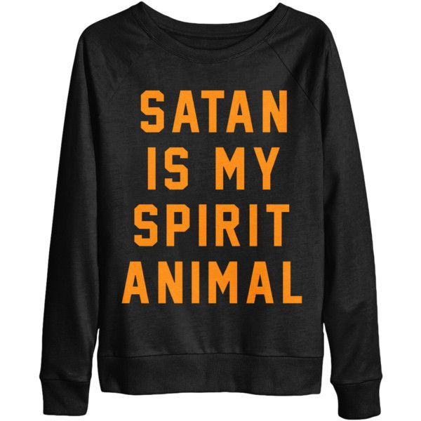 Satan Is My Spirit Animal Limited Edition Women's Crewneck Sweater ($42) ❤ liked on Polyvore featuring tops, sweaters, animal tops, crew neck tops, cotton crew neck sweater, crew-neck sweaters and crewneck sweater