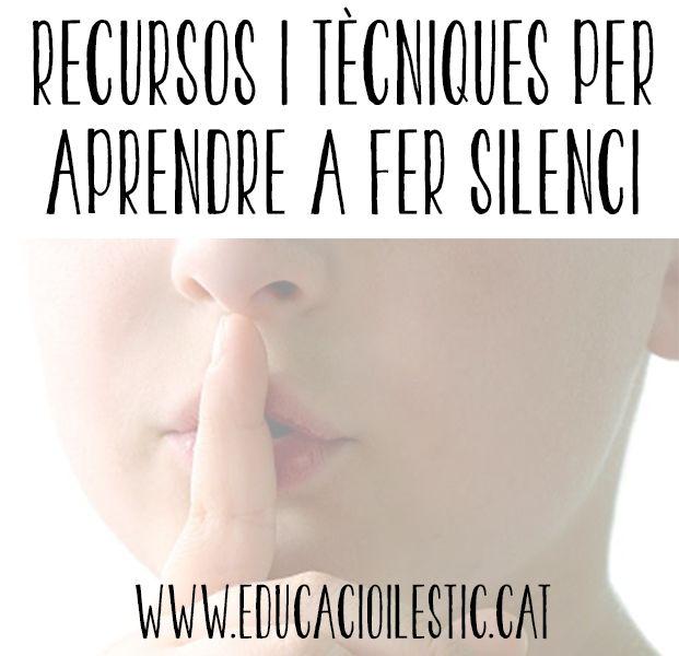 Recursos i tècniques per aprendre a fer silenci