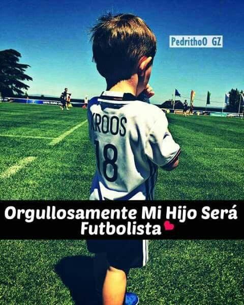 Orgullosamente Mi Hijo Será Futbolista