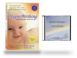HypnoBirthing - The Mongan Method  This book and CD is one of my favourite resources by far!