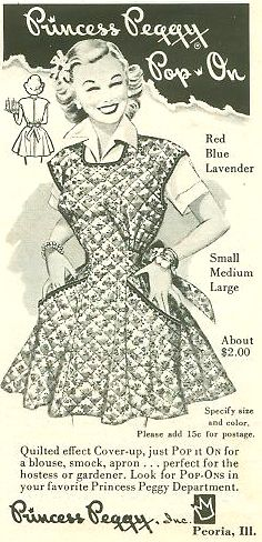 """A 1952 ad for the Pop On from Princess Peggy -- """"just Pop It On for a blouse, smock, apron... perfect for the hostess or gardener."""""""