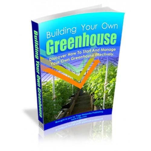 Building Your Own Greenhouse Finally! You Can Now Instantly Discover Some Awesome Tips To Take Greenhouse Growing To The Next Level! Learn How You Can Get A Better Yield, And Even Better Maintenance Ideas! And See Your Buddies' Jaws Drop To The Floor In Sheer Amazement