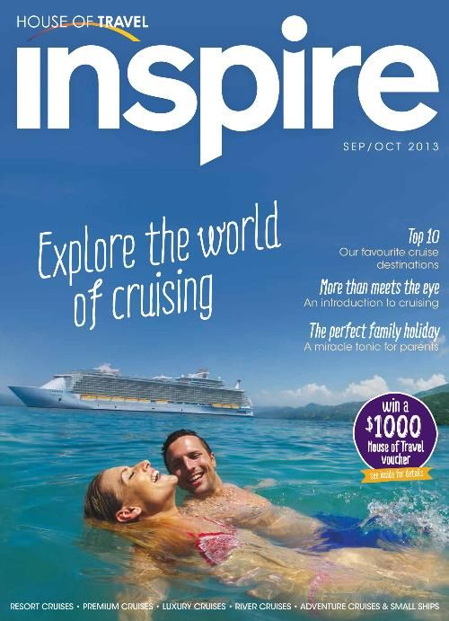 Explore the world of cruising with House of Travel's cruise edition of Inspire Magazine.
