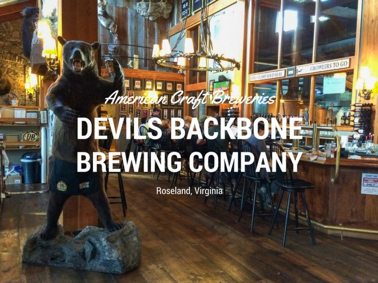 Devils Backbone Brewing Company, Roseland, Virginia