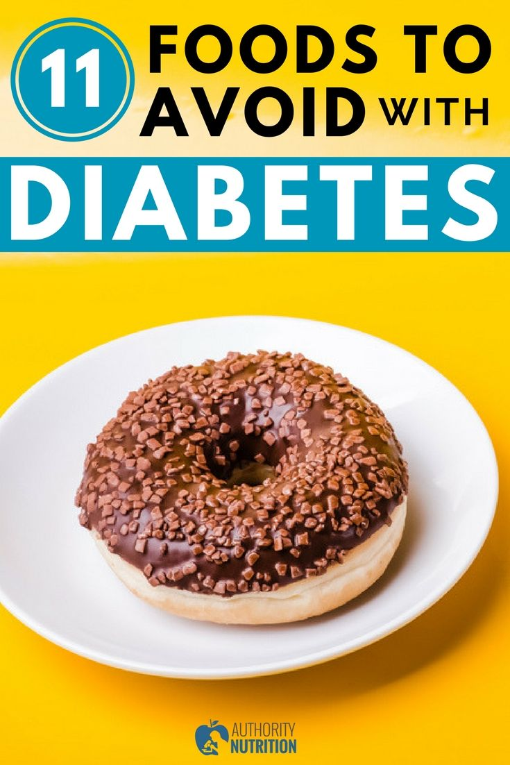 Closely monitoring your diet is an important part of diabetes management. Here are 11 foods to avoid if you have diabetes or prediabetes: https://authoritynutrition.com/foods-to-avoid-with-diabetes/