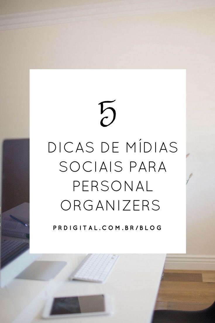 Dicas de Mídias Sociais para Personal Organizers