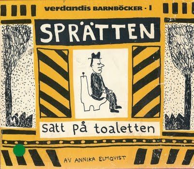 En man med ett skägg.: Proggiga barnböcker del 10: Sprätten satt på toaletten.