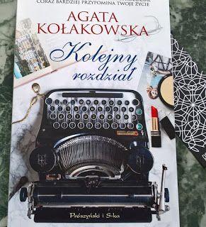 zwyczajnie i szaro?: Kolejny rozdział - Agata Kołakowska