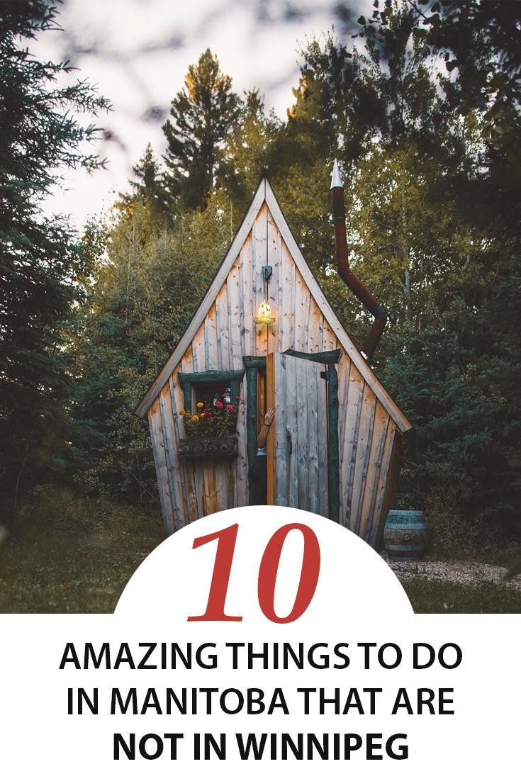 10 amazing things to do in Manitoba that are NOT in Winnipeg.