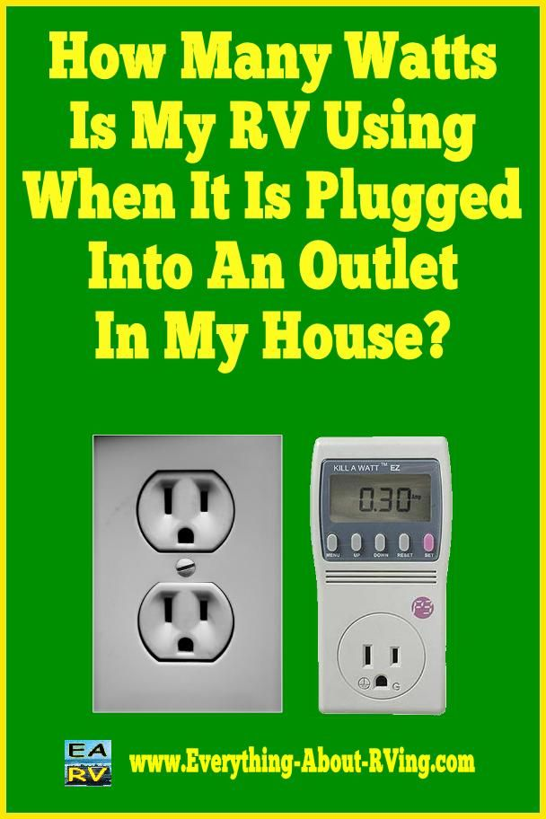 Here is our answer to: How Many Watts Is My RV Using When It Is Plugged Into An Outlet In My House?  This is a low-cost way of determining exactly how much electricity is being used by your RV...