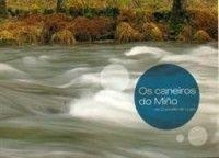 Neste libro faise un estudo e un inventario dos caneiros do Miño no Concello de Lugo. Os caneiros son construcións tradicionais feitas específicamente para a pesca con rede de diversas especies fluviais.