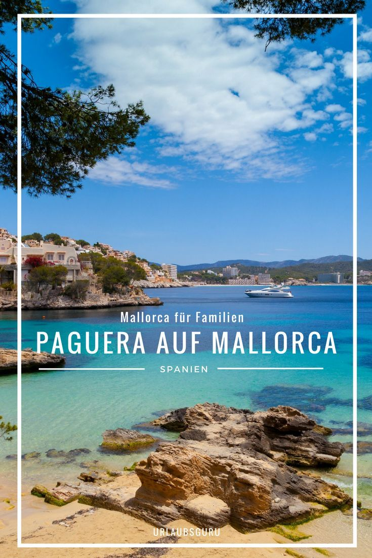 Paguera Exklusive Tipps Tolle Angebote In 2020 Mallorca