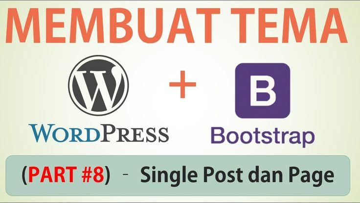 Membuat Desain Web dengan Bootstrap - Part #8 (Single Post dan Page)