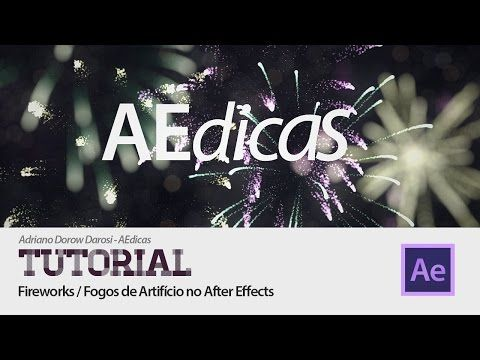 Tutorial After Effects: Fireworks/Fogos de Artifício com Partículas - YouTube