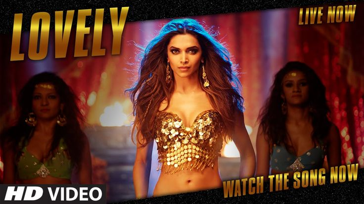 "Deepika's looking gorgeous OFFICIAL: ""Lovely"" VIDEO Song 