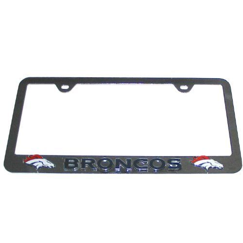 NFL Denver Broncos Tag Frame by Siskiyou. $26.99. Made of Durable Steel. High Polish Finish. Raised and Enameled Team Logo. Officially Licensed NFL Merchandise. High quality tag that features a fully cast and enameled Denver Broncos raised logo and has a high polish chrome finish. This piece is a great way to show of your love of the game on your vehicle.