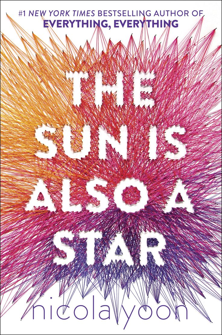 The Sun Is Also a Star – Nicola Yoon  READ an immigrant story. Highly recommend for all the romantics out there.