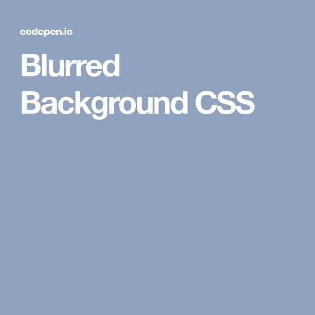 Blurred Background CSS
