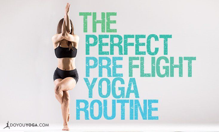 Wanna save yourself from the back and shoulder pain caused by prolonged sitting on a plane? This pre-flight yoga routine is just what you're looking for!