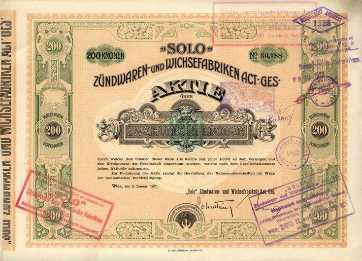 """SOLO, Zündwaren- und Wichsefabriken Act. Ges. (""""SOLO"""" továrny na zápalky a leštidla akc. spol.). Akcie na 200 Korun, Vídeň, 1907. Sirky, zápalky."""
