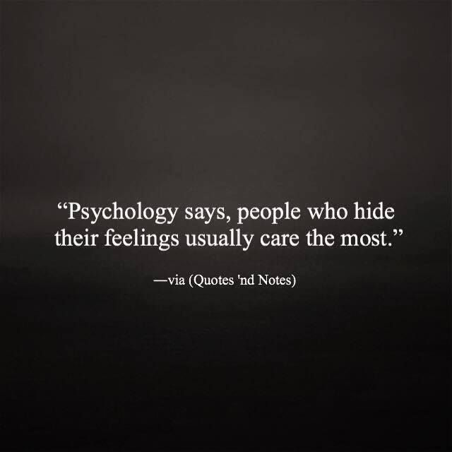 Psychology says people who hide their feelings usually care the most. via (http://ift.tt/2cbl2fr)