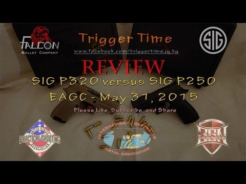 SIG P320 vs SIG P250 - May 31, 2015
