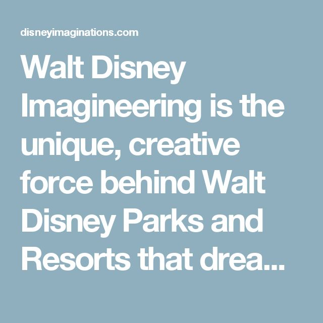 Walt Disney Imagineering is the unique, creative force behind Walt Disney Parks and Resorts that dreams up, designs and builds all Disney theme parks, resorts, attractions, cruise ships, real estate developments, and regional entertainment venues worldwide. Imagineering's unique strength comes from the dynamic global team of creative and technical professionals building on the Disney legacy of storytelling to pioneer new forms of entertainment through technical innovation and creativity.