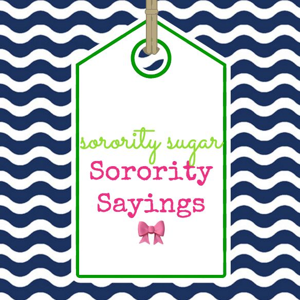 NEW for 2017 ~ The sororitysugarHQ.com SORORITY SAYINGS Page!!!  If you need a sweet on greek quote for recruitment tees, bid day banner, big/little craft, philanthropy fundraiser, sisterhood social, fraternity cooler, graduation plaque, etc... check out the 35 posts highlighted on this new HQ information page. Just click the thumbnails and easily link to hundreds of inspirational sayings shared by sorority sugar. XOXO http://sororitysugarhq.com/sorority-sayings