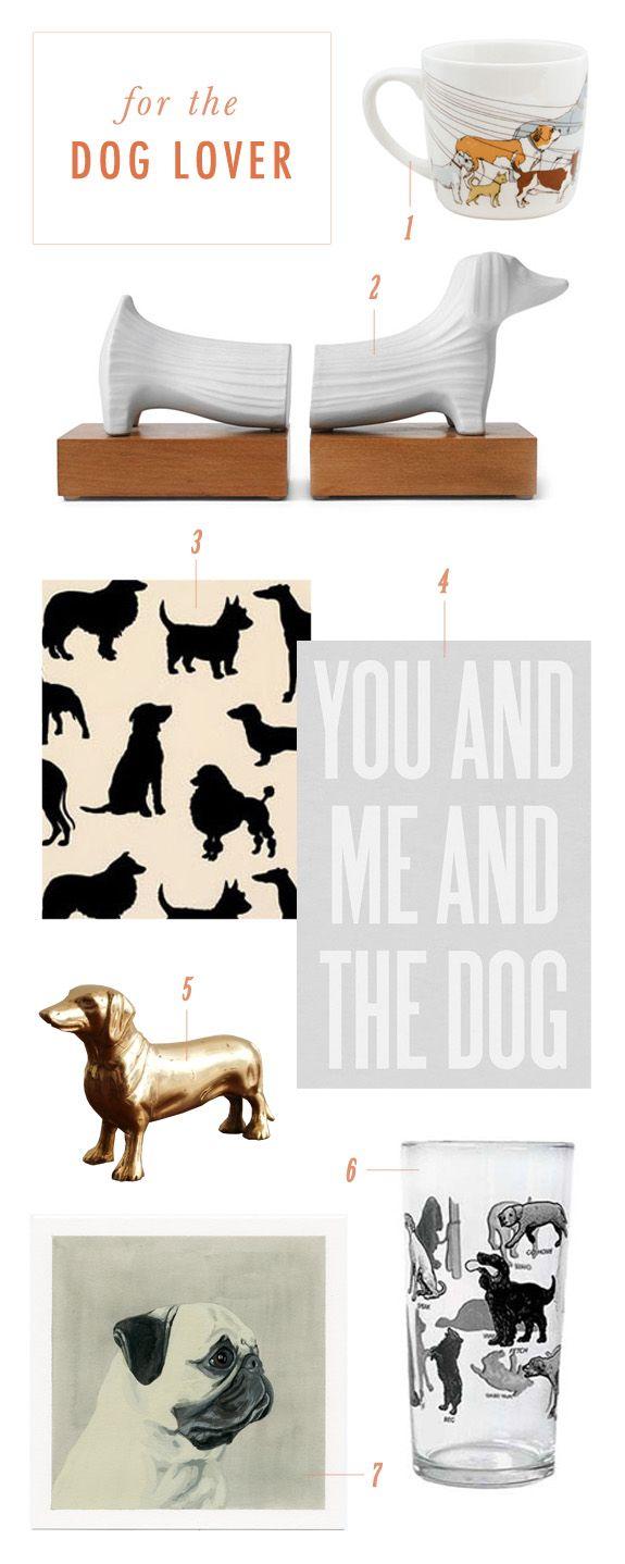 1. Dog-walker mug  2. Dachshund bookends  3. Wallpaper  4. Dog print  5. Brass dog for your desk  6. Glass  7. Custom pet portrait