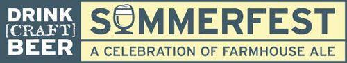 Drink Craft Beer Summerfest: July 13-14: Somerville, MA