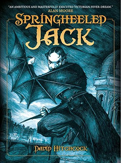 High above a steampunk London of Penny Dreadfuls, Jack the Ripper and pea-soup fog… stals the legendary demon, Springheeled Jack! From his quarters in Bedlam lunatic asylum, Sir Jack Rackham hunts the creature that took his beloved. But just who or what is Springheeled Jack? Does the answer lie amongst the lunatics of Rackham's sanatorium - or in the very heart of the British Empire: with Queen Victoria at Buckingham Palace?