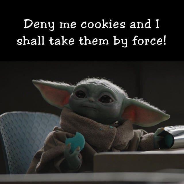 Can T Say No To Him Babyyoda Star Wars Sewing Star Wars Memes Yoda Meme