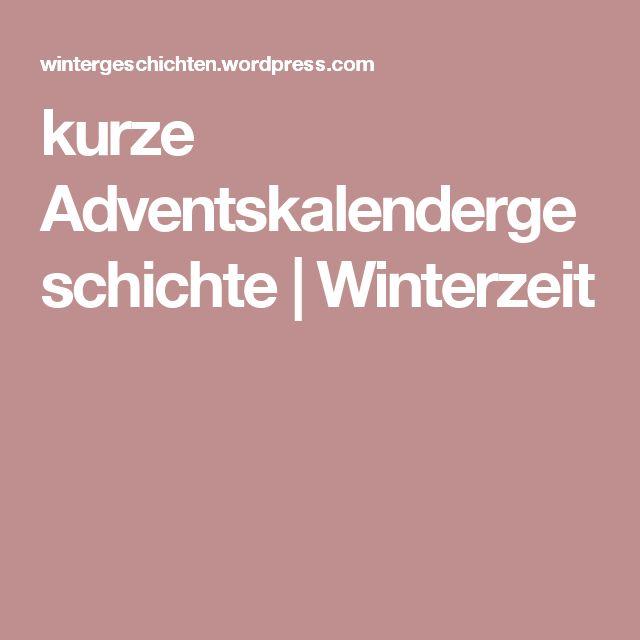 kurze Adventskalendergeschichte | Winterzeit